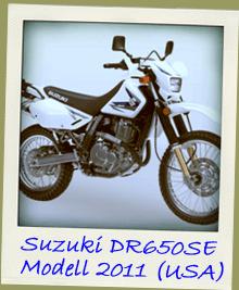 Suzuki DR650SE Modelljahr 2011 USA