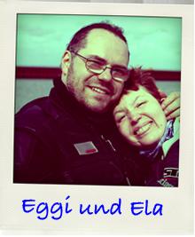 Eggi und Ela