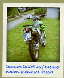 Kawasaki KLX250 Reifen Dunlop D605